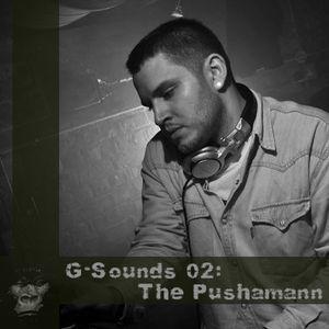 G-Sounds 02: The Pushamann