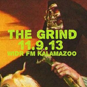 The Grind - 11/9/13 (WIDR Kalamazoo)