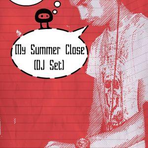 DJ Hendrey - Summer Closed  (DJ Set)