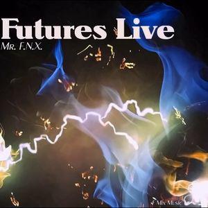 Mr. F.N.X. - Futures Live