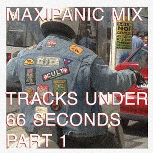 maxipanic mix 39 tracks under 66 seconds