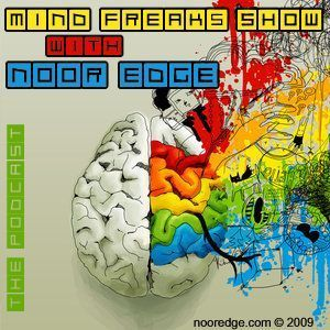 Noor EDGE presents 'MINDFREAK SHOW' on Proton Radio - August 2010
