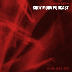BODY MOOV PODCAST - November 24th 2019 -