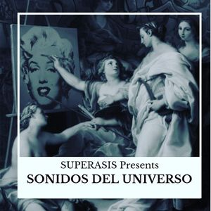 355.-Superasis Presents: Sonidos del Universo SDU 355 / Techno Radiolive from NYC.07.05.19