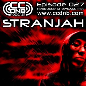 CCDNB 027 Producer Showcase Mix feat Stranjah