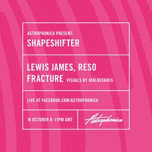 Lewis James @ Shapeshifter live 16/10/17