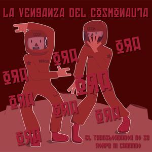 La Venganza Del Cosmonauta episodio 2