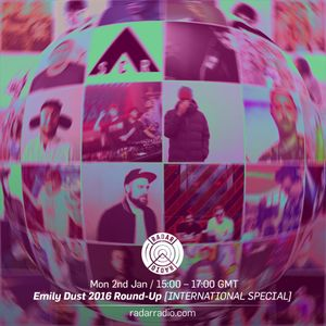 Emily Dust 2016 Roundup (International Special) - 2nd January 2017