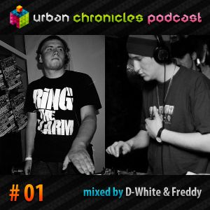 Urban Chronicles Podcast 01 - D-White & Freddy