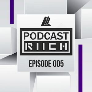 Riich - Podcast #005