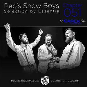 Chapter 051_Pep's Show Boys Selection by Essentia at Crack FM