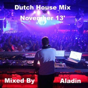 Dutch House Mix November 13' By Aladin