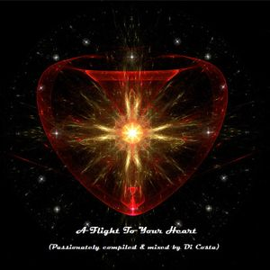 A Flight To Your Heart (Passionately Compiled And Mixed By Di Costa)