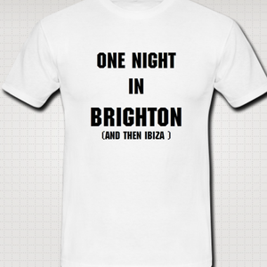 One night in Brighton ( and then Ibiza)