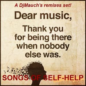 SONGS OF SELF-HELP (A DjMauch's remixes set)