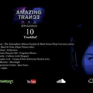 Amazing Trance - Episodio 10 Mayo 2012