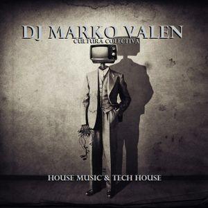 DJ MARKO VALEN - HOUSE MUSIC & TECH HOUSE - CULTURA COLECTIVA - BACK TO BACK RADIO
