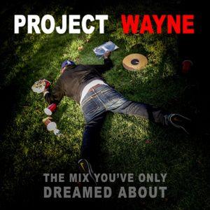 PROJECT WAYNE (Last Mix As Bruce Wayne)