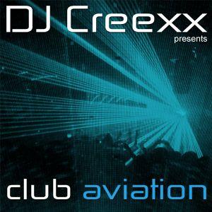 Club Aviation - 146 pres. by DJ Creexx