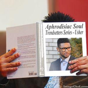 Aphrodisiac Soul - Trendsetters Series: Usher