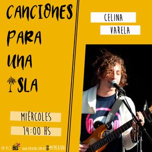 Canciones Para Una Isla - Celina Varela (1ra Parte)