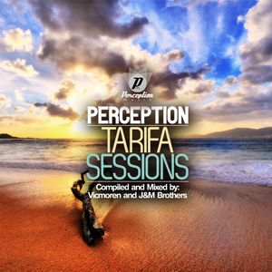 Perception Tarifa 2011 cd/2 - Compiled and Mixed by : Vicmoren and J&M brothers.