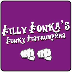 Filly Fonka's Funky Fistbump2rs