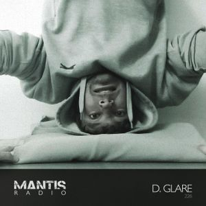 Mantis Radio 226 + D. Glare