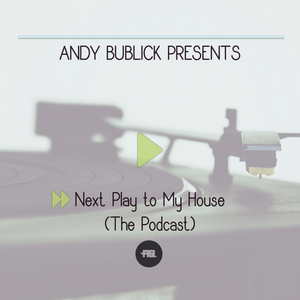 Andy Bublick_Next Play To My House_[Chapter #001] (February 2017)