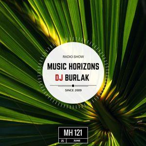 Dj Burlak - Music Horizons @ MH 121 June 2017