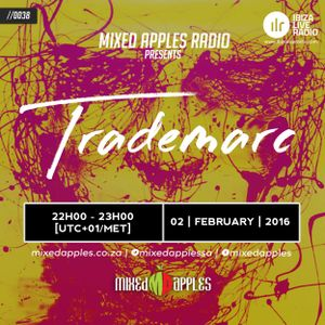 TradeMarc - Ibiza Live Radio Mix + Mixed Apples Blog Interview (02/02/2016)
