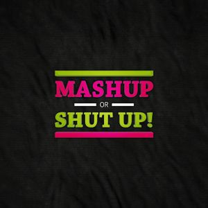 MJ'S....MASHUP.OR.SHUTUP.MIX1