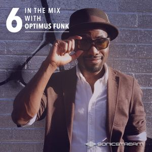 In The Mix with Optimus Funk #06 (Apr 2016)