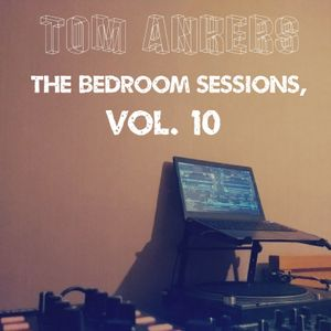 The Bedroom Sessions, Vol. 10