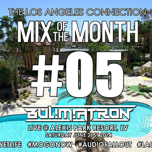 Mix of the Month #05 - BUL!M!ATRON