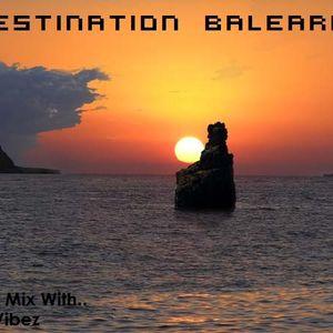 Destination Balearia Episode 002
