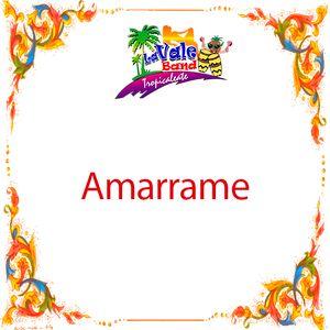 La Vale Band - Amarrame