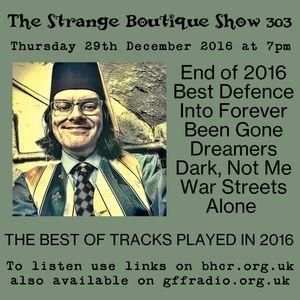 The Strange Boutique Show 303