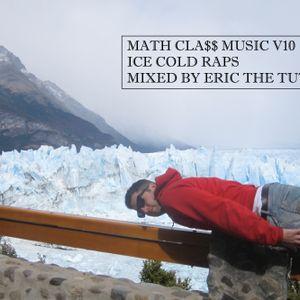 MATHCLA$$ MUSIC V10 - ICE COLD RAPS