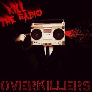 Unlimited Radio - Kill The Radio by Overkillers #004