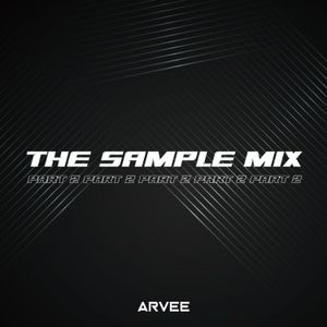 THE SAMPLE MIX PART 2 [10.06.19] @DJARVEE #MixMondays