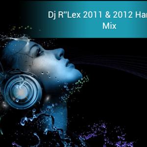 2011 & 2012 Hardstyle Mix (Dj R''lex Mixed)