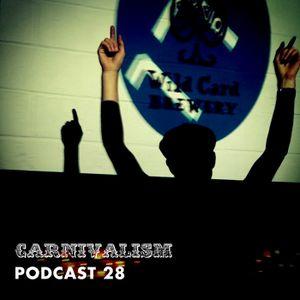 Carnivalism Podcast No.28 (September 2014) – Matt Richards Live at Electronic 17