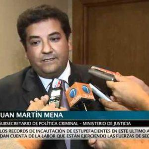 Entrevista a Juan Martín Mena, Subsecretario de Política Criminal del Ministerio de Justicia.