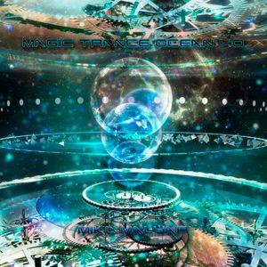 MIKL MALYAR-- MAGIC TRANCE OCEAN 40 (08.10.2017)