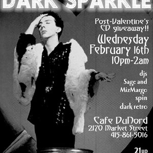 Dark Sparkle: February 16th, 2005 | DNA Lounge San Francisco