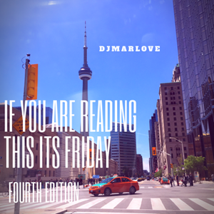 If You Are Reading This Its Friday (Fourth Edition)