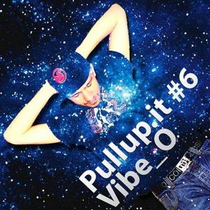 Pullup.it podcast #6 - Vibe_O
