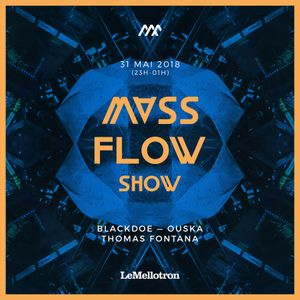 Mass Flow Show #4 w/ BlackDoe