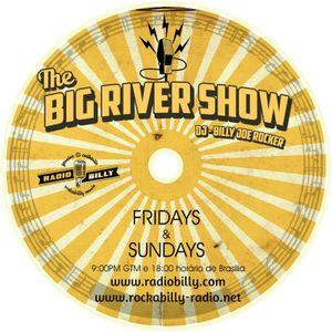 THE BIG RIVER SHOW (ED 15) DJ BILLY JOE ROCKER www.radiobilly.com